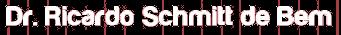 Dr. Ricardo Schmitt de Bem - Hepatologista
